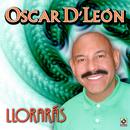 Llorarás/Oscar D'León