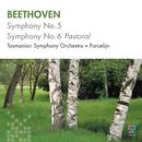 Beethoven: Symphonies Nos 5 & 6/Tasmanian Symphony Orchestra, David Porcelijn