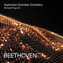 Beethoven/Australian Chamber Orchestra, Richard Tognetti