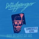 Baby, du siehst gut aus (Summerfield Remix)/Die Draufgänger