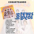 Coqueteando/Los Reyes Locos