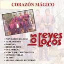 Corazón Mágico/Los Reyes Locos
