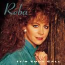It's Your Call/Reba McEntire