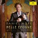 Belle Époque/Daniel Hope