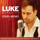 Songs Of Smokey/Luke McMaster