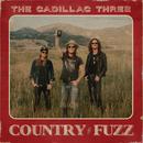 COUNTRY FUZZ/The Cadillac Three