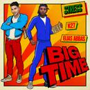 Big Time (feat. K27, Elias Abbas)/Stress