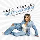 Gotta Go Solo/Patti LaBelle