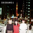 SHISHAMO 6/SHISHAMO