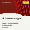 R. Strauss: Morgen!, Op. 27 No. 2/Heinrich Schlusnus, Franz Rupp