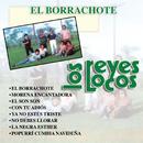 El Borrachote/Los Reyes Locos