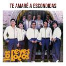 Te Amaré A Escondidas/Los Reyes Locos