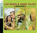 Braziliana/Maria Toledo, Luiz Bonfa