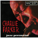 The Genius Of Charlie Parker No. 7: Jazz Perennial/Charlie Parker