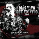 Más Vivo Que En Vivo (Vol.2)/Javier Rosas Y Su Artillería Pesada