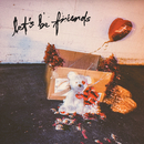 Let's Be Friends/Carly Rae Jepsen