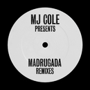 MJ Cole Presents Madrugada Remixes/MJ Cole