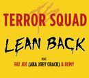 Lean Back/Terror Squad