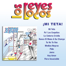 Mi Teta/Los Reyes Locos