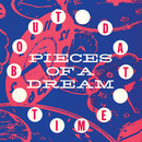 'Bout Dat Time/Pieces of a Dream