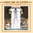 Oscar D'Leon y Su Salsa Mayor/Oscar D'León