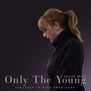 Only The Young (Featured in Miss Americana)/Taylor Swift