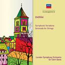 Dvorak: Symphonic Variations; Serenade for Strings/Sir Colin Davis