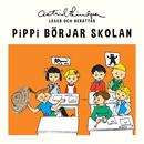 Pippi börjar skolan/Astrid Lindgren
