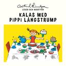 Kalas med Pippi Långstrump/Astrid Lindgren