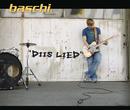 Diis Lied/Baschi