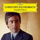 Christoph Eschenbach: Essentials/Christoph Eschenbach