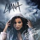 Echate Conmigo (Radio Edit)/Lyana