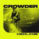 I'm Leaning On You (feat. Riley Clemmons)/Crowder