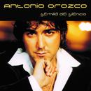 Semilla Del Silencio/Antonio Orozco
