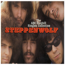 The ABC/Dunhill Singles Collection/Steppenwolf