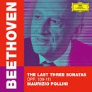 Beethoven: The Last Three Sonatas, Opp. 109-111/Maurizio Pollini