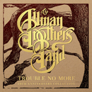 Little Martha (Live At The Beacon Theatre)/Loan Me A Dime (Live At Music Theatre)/Trouble No More (Demo)/The Allman Brothers Band