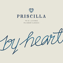 By Heart/Priscilla Chan