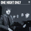 One Night Only (International Version)/One Night Only