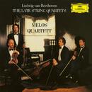 Beethoven: The Late String Quartets/Melos Quartet