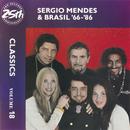Sergio Mendes & Brasil '66-86: Classics Volume 18/Sergio Mendes & Brasil '66