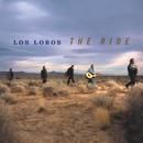 The Ride/Los Lobos