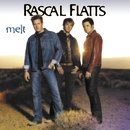 Melt/Rascal Flatts