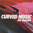 CURVED MUSIC/久石譲