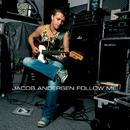 Follow Me/Jacob Andersen