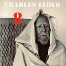 8: Kindred Spirits (Live From The Lobero)/Charles Lloyd