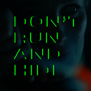 Don't Run And Hide/Ane Brun