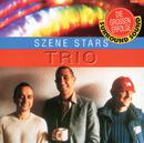 Szene Stars/Trio