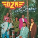 Sweet Dreams/BZN