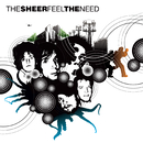 Feel The Need/The Sheer